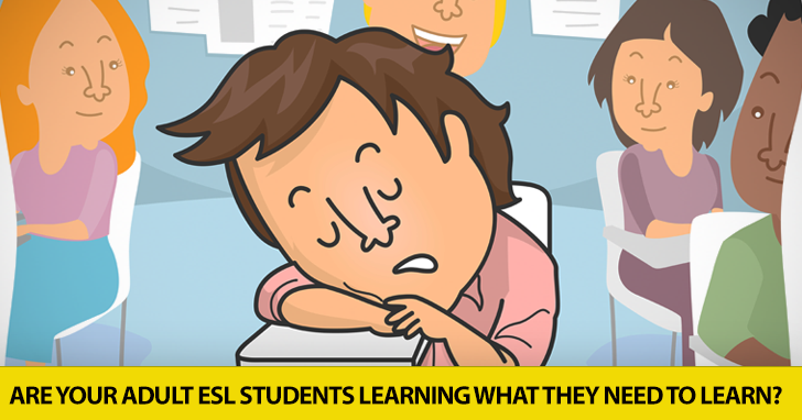 Are Your Adult ESL Students Learning What They Need to Learn? Use This Survey and You'll Know