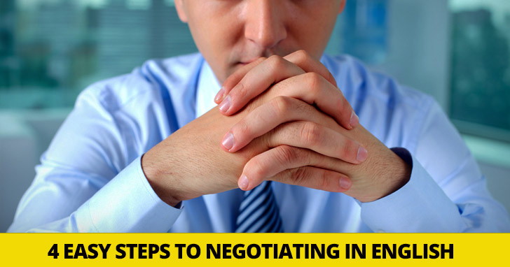 Making a Big Bang in Business: 4 Easy Steps to Negotiating in English