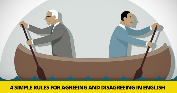 So Do I, Neither Do You: 4 Simple Rules for Agreeing and Disagreeing in English