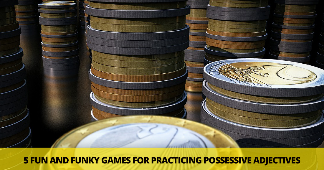 Is This Yours? 5 Fun and Funky Games for Practicing Possessive Adjectives