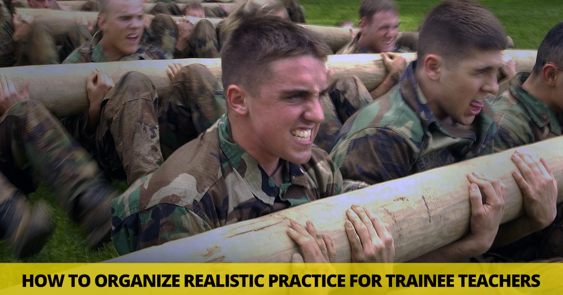 Keeping It Real: How to Organize Realistic Practice for Trainee Teachers