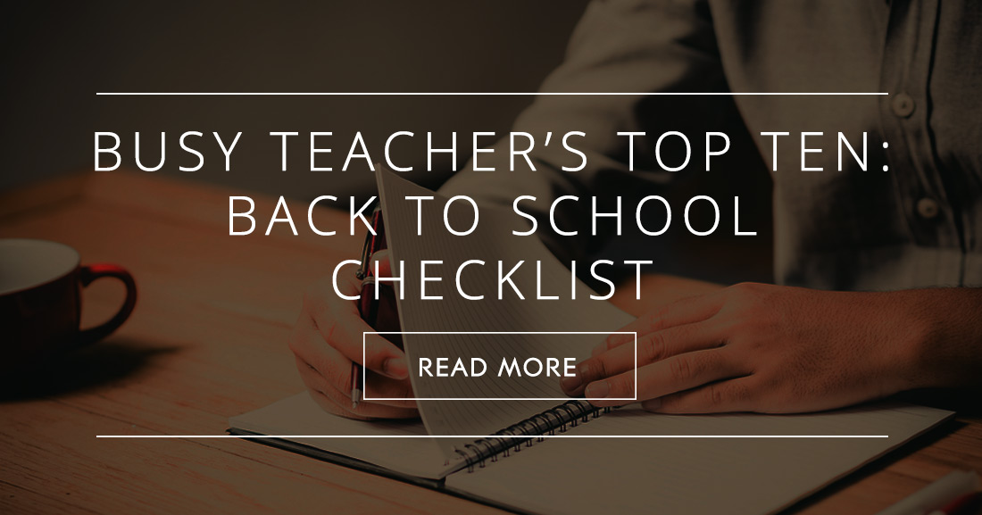 Busy Teacher�s Top Ten: Back to School Checklist