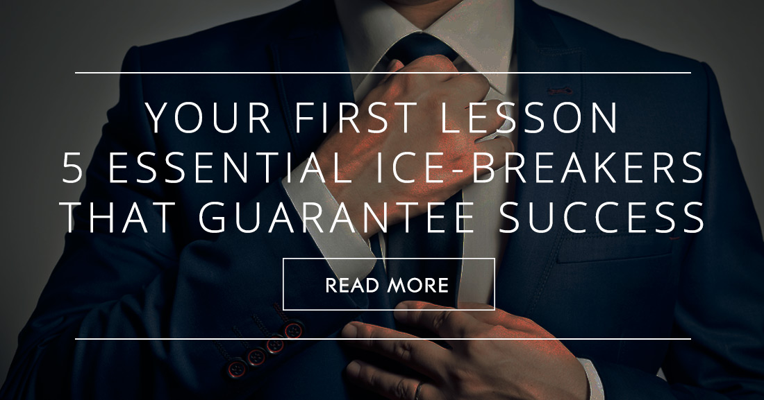 Your First Lesson: 5 Essential Ice-Breakers That Guarantee Success