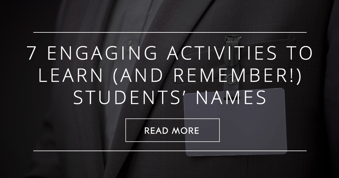 7 Engaging Activities to Learn (and Remember!) Your Students� Names