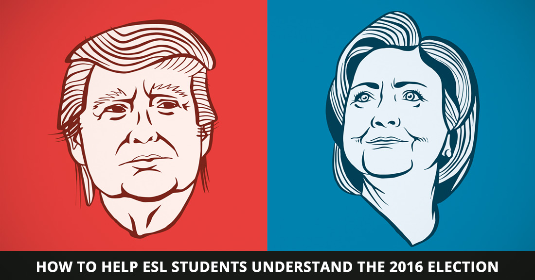 Democracy in Action? How to Help ESL Students Understand the 2016 Election