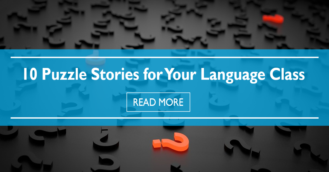 10 Puzzle Stories for your Language Class