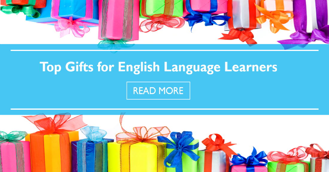 Top Gifts for English Language Learners
