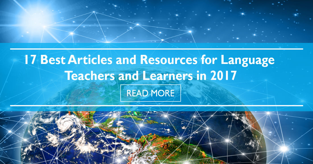 17 Best Articles and Resources for Language Teachers and Learners in 2017