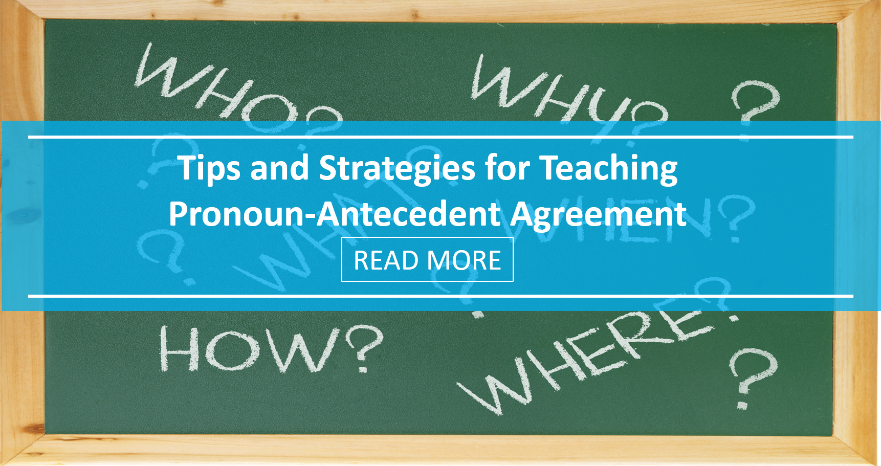 Tips and Strategies for Teaching Pronoun-Antecedent Agreement
