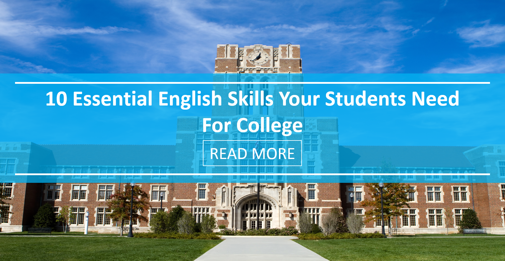 10 Essential English Skills Your Students Need for College