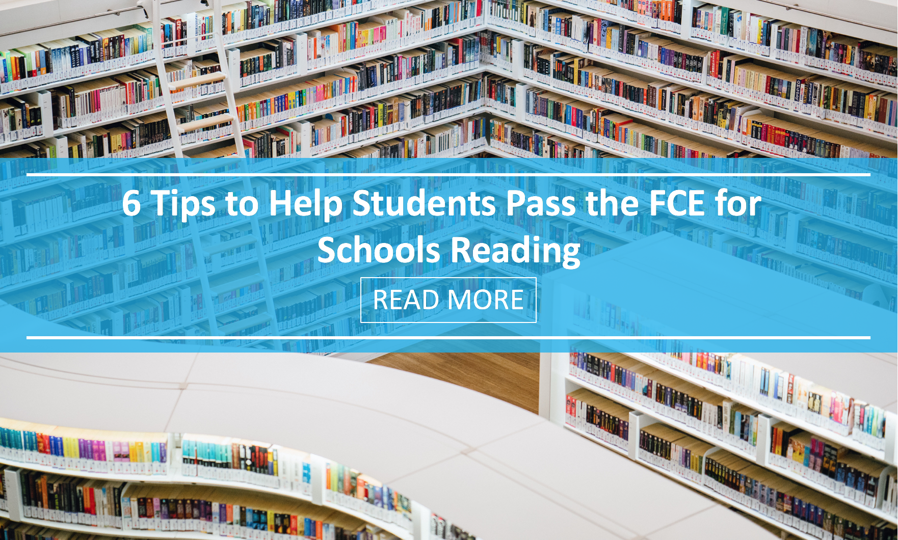6 Tips to Help Students Pass the FCE for Schools Reading