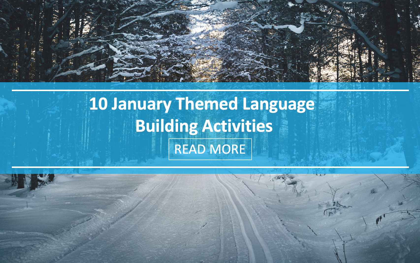 10 January Themed Language Building Activities