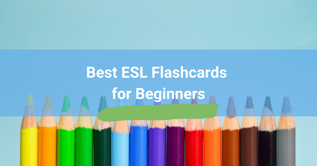 Best ESL Flashcards for Beginners