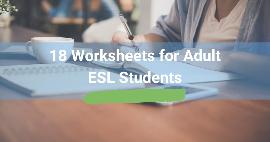 18 Worksheets for Adult ESL Students