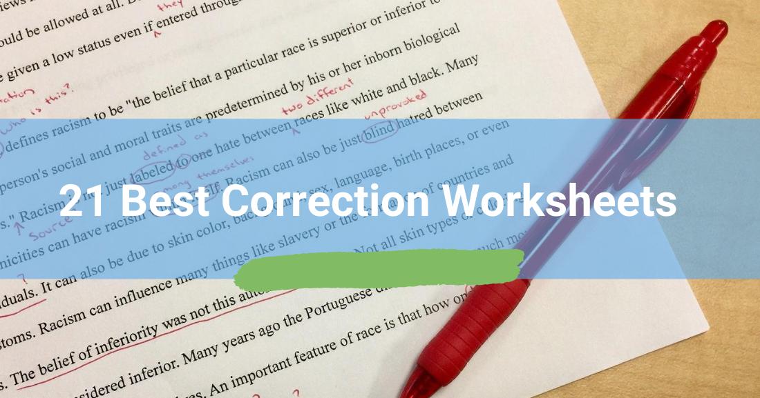 21 Best Correction Worksheets