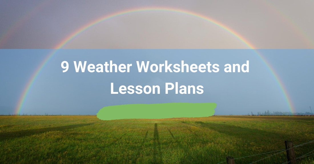 9 Weather Worksheets and Lesson Plans