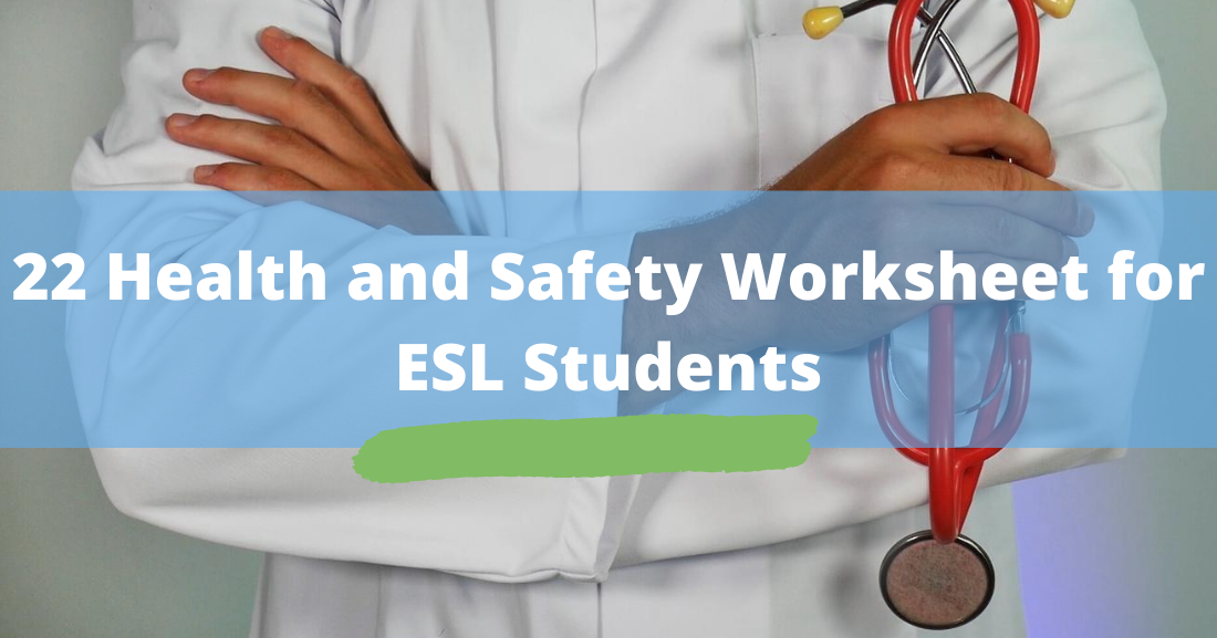 22 Health and Safety Worksheets for ESL Students