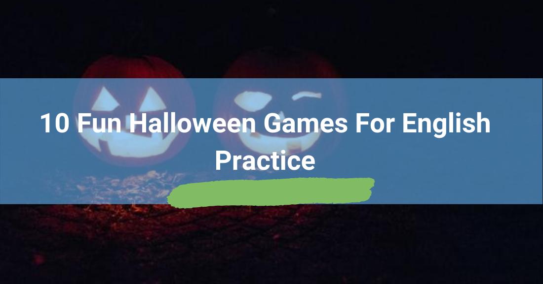 10 Fun Halloween Games for English Practice