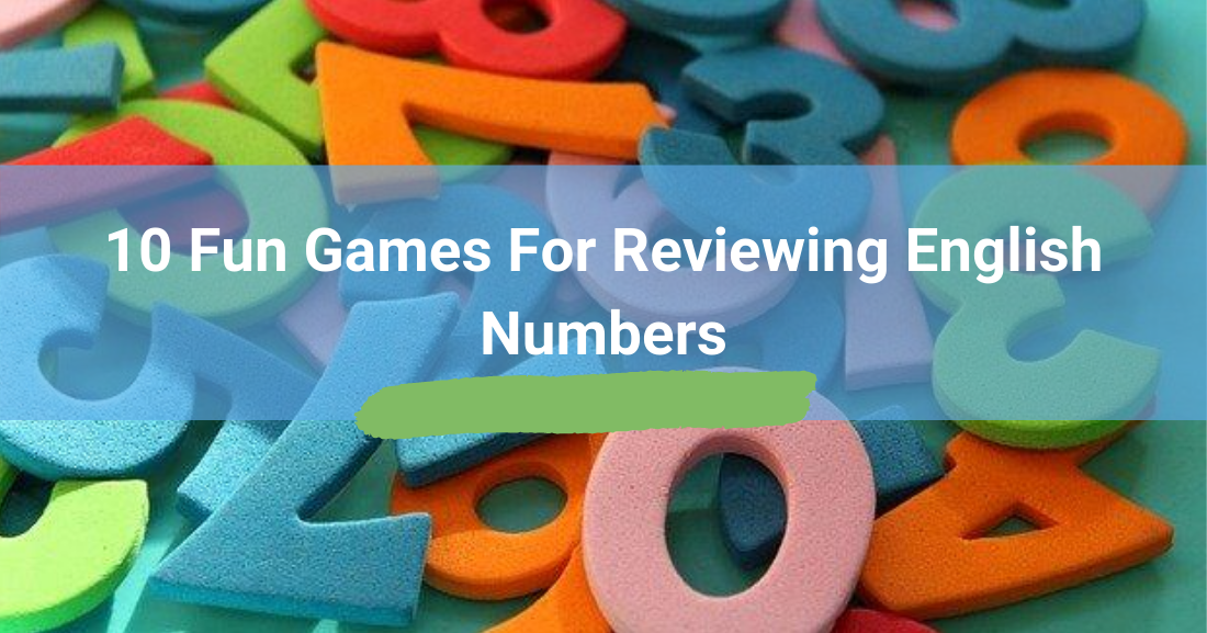 10 Fun Games for Reviewing English Numbers