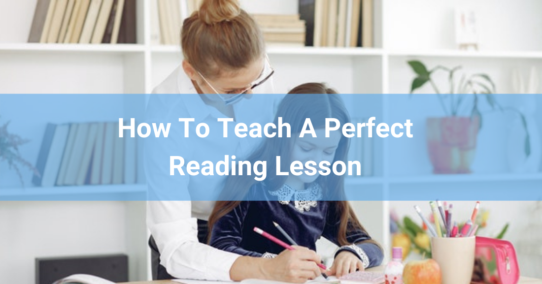How To Teach A Perfect Reading Lesson