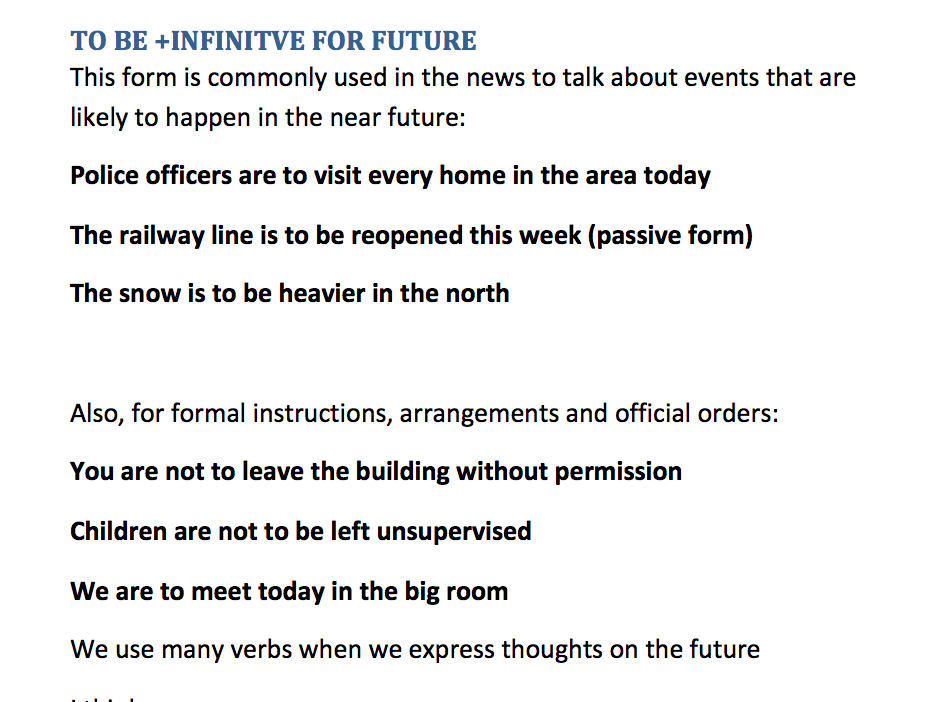 To Be + Infinitive for future and future verbs