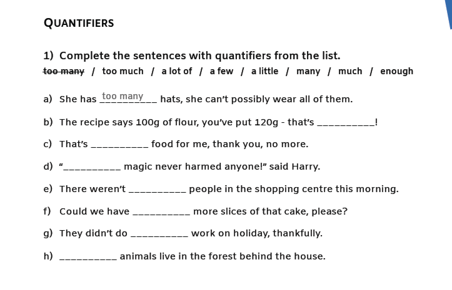 Common Quantifiers, �Too�, And �Enough� With Nouns, Verbs And Adjectives